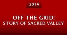 Off the Grid: Story of Sacred Valley (2014)