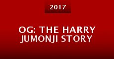 OG: The Harry Jumonji Story (2015) stream