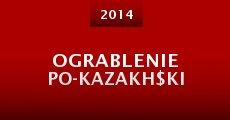 Película Ograblenie po-kazakh$ki