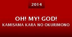 Película Oh! My! God! Kamisama kara no okurimono