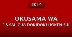 Película Okusama wa 18-sai: Chô dokidoki hoken-shitsu
