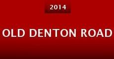 Película Old Denton Road
