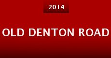 Old Denton Road (2014) stream