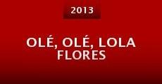Película Olé, olé, Lola Flores