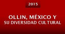 Película Ollin, México y su diversidad cultural