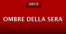 Ombre della Sera (2015) stream