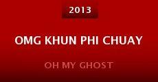 OMG khun phi chuay (2013)