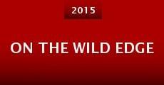 On the Wild Edge (2015)