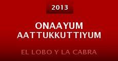 Onaayum Aattukkuttiyum (2013) stream