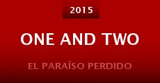 One and Two (2015) stream