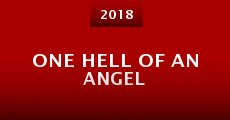 One Hell of an Angel (2015) stream