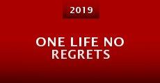 One Life No Regrets (2015)
