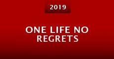 Película One Life No Regrets