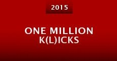 Película One Million K(l)icks