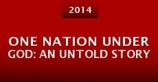 Película One Nation Under God: An Untold Story