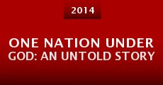 One Nation Under God: An Untold Story (2014) stream