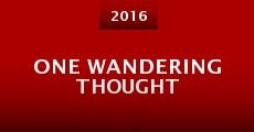 One Wandering Thought (2016)