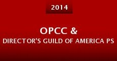 Opcc & Director's Guild of America Psa (2014) stream