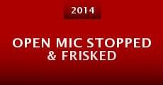 Película Open Mic Stopped & Frisked