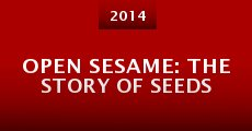 Película Open Sesame: The Story of Seeds