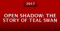 Película Open Shadow: The Story of Teal Swan