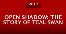 Open Shadow: The Story of Teal Swan (2015) stream