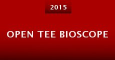 Open Tee Bioscope