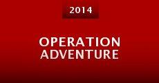 Operation Adventure (2014) stream