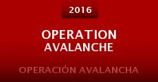 Película Operation Avalanche