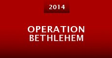 Operation Bethlehem (2013)