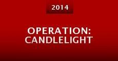 Película Operation: Candlelight
