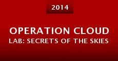 Operation Cloud Lab: Secrets of the Skies (2015) stream