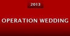 Operation Wedding (2013) stream