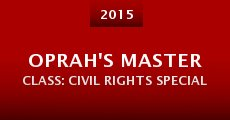 Oprah's Master Class: Civil Rights Special (2015)