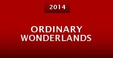 Película Ordinary Wonderlands