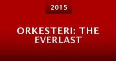 Película Orkesteri: The Everlast