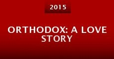 Orthodox: A Love Story