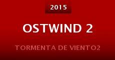 Película Ostwind 2