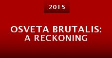 Película Osveta Brutalis: A Reckoning
