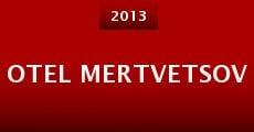 Otel mertvetsov (2013) stream