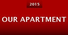 Our Apartment (2015)