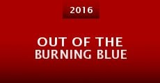 Out of the Burning Blue