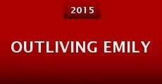 Outliving Emily (2015)