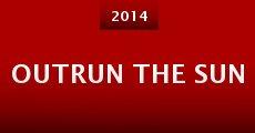 Outrun the Sun (2014) stream
