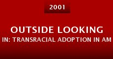 Película Outside Looking In: Transracial Adoption in America
