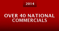 Película Over 40 National Commercials
