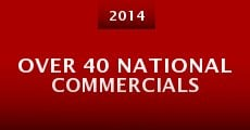 Over 40 National Commercials (2014)