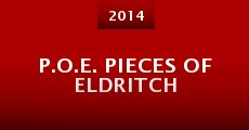 Película P.O.E. Pieces of Eldritch (P.O.E. 3)