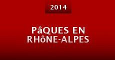 Película Pâques en Rhône-Alpes