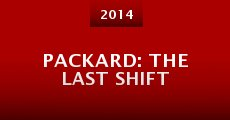 Película Packard: The Last Shift